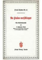 Johannes Horst - In Polen verschleppt (1939, 23 S., Scan, Fraktur)