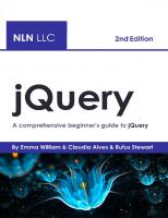 jQuery: A comprehensive beginner's guide to jQuery [2ed.]