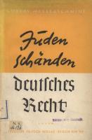 Juden schaenden deutsches Recht (1940, 35 Doppels., Scan, Fraktur)