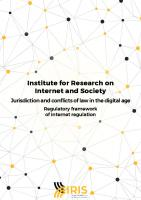 Jurisdiction and conflicts of law in the digital age: regulatory framework of internet regulation