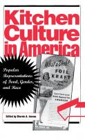 Kitchen Culture in America: Popular Representations of Food, Gender, and Race  0812235649, 0812217357, 9781512802887, 1512802883
