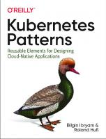 Kubernetes Patterns: Reusable Elements for Designing Cloud-Native Applications [1ed.]  1492050288,  978-1492050285