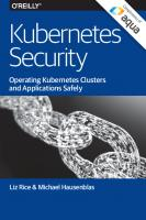 Kubernetes Security: Operating Kubernetes Clusters and Applications Safely