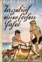 Kurt Eggers - Tagebuch einer grossen Fahrt