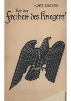 Kurt Eggers - Von Der Freiheit Des Kriegers