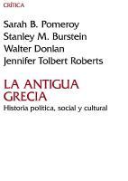 La antigua Grecia: Historia política, social y cultural  9788498923872, 8498923875