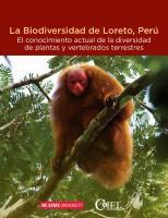 La biodiversidad de Loreto, Perú. El conocimiento actual de la diversidad de plantas y vertebrados terrestres