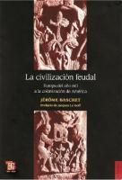 La civilización feudal  9786071001230