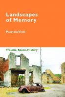 Landscapes of Memory: Trauma, Space, History  9783034322027