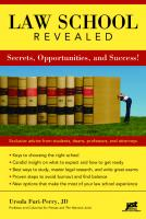 Law School Revealed: Secrets, Opportunities, and Success!  9781593576165, 1593576161