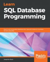 Learn SQL Database Programming: Query and manipulate databases from popular relational database servers using SQL  1838984763, 9781838984762