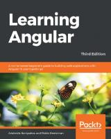 Learning Angular: A no-nonsense beginner's guide to building web applications with Angular 10 and TypeScript [3rd Revised]  1839210664, 9781839210662