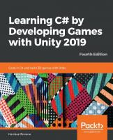Learning C# by developing games with Unity 2019 : code in C# and build 3D games with Unity [Fourth edition.]  9781789532050, 1789532051