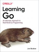Learning Go: An Idiomatic Approach to Real-World Go Programming  1492077216, 9781492077213