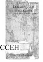 Los Antiguos Mexicanos A Traves De Sus Cronicas Y Cantares
