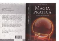 Magia pratica - strumenti della magia rituale  9788861760783