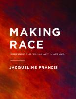 """Making race : modernism and """"racial art"""" in America  9780295991450, 2011017782"""