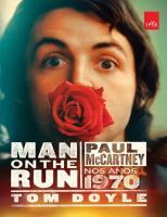 Man on the run -Paul McCartney nos anos 1970.  9788580449891