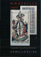 Marseille Tarot: Towards the Art of Reading  8792633420, 9788792633422