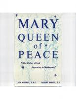 MARY, QUEEN OF PEACE: Is the Mother of God Appearing in Medjugorje?  0818904755