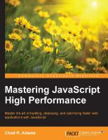 Mastering JavaScript high performance master the art of building, deploying, and optimizing faster web applications with JavaScript