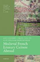 Medieval French Literary Culture Abroad  2020931795, 9780198832454