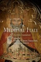 Medieval Italy: Texts in Translation  0812241649, 9780812241648