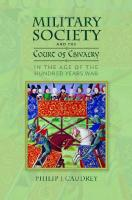 Military Society and the Court of Chivalry in the Age of the Hundred Years War: 46  1783273771, 9781783273775