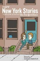 More New York Stories : The Best of the City Section of The New York Times  9780814776544, 9780814776551, 9780814776735, 2010023628