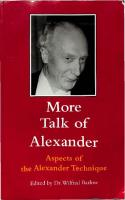 More Talk of Alexander: Aspects of the Alexander Technique [2nd Edition]  9780954352271,  0954352270