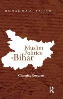 Muslim Politics in Bihar: Changing Contours  9781138020177