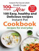 New 100 Easy, Healthy and Delicious Recipes: Instant Pot Cookbook New100 Easy Healthy and Delicious Recipes00 Easy, Healthy and Delicious Recipes: Instant Pot Cookbook