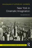 New York in Cinematic Imagination: The Agitated City  9780367247560, 9780429284205