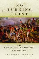 No Turning Point: The Saratoga Campaign in Perspective  0806146613, 9780806146614