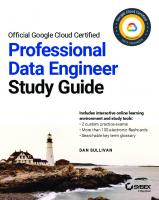 Official Google Cloud Certified Professional Data Engineer Study Guide [Study Guideed.]  1119618436, 9781119618430