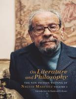 On Literature and Philosophy: The Non-Fiction Writing of Naguib Mahfouz: Volume 1 [1]