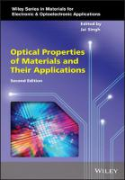 Optical properties of materials and their applications [Second edition]  9781119506003, 111950600X, 9781119506058, 1119506050, 9781119506065, 1119506069, 9781119506317