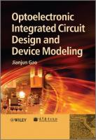 Optoelectronic Integrated Circuit Design and Device Modeling  0470827343, 9780470827345