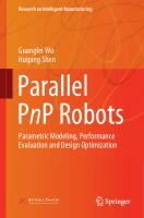 Parallel PnP Robots: Parametric Modeling, Performance Evaluation and Design Optimization [1st ed.]