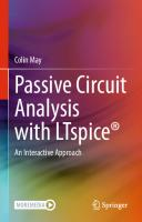 Passive Circuit Analysis with LTspice®: An Interactive Approach  9783030383039, 9783030383046