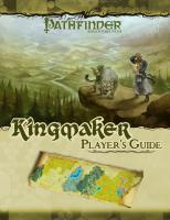 Pathfinder Adventure Path: Kingmaker Player's Guide