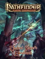 Pathfinder Player Companion: Undead Slayer's Handbook  9781601256041