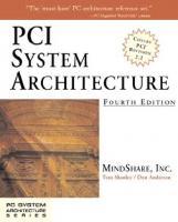 Pci System Architecture [4th Edition]  9780201309744, 0201309742