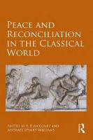 Peace and Reconciliation in the Classical World  1472466357, 9781472466358