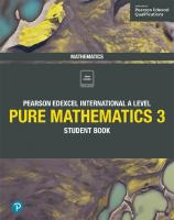 Pearson Edexcel International A Level Mathematics Pure Mathematics 3 Student Book [1ed.]  1292244925, 9781292244921
