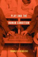 Play and the Human Condition  9780252097058, 025209705X