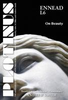 PLOTINUS: Ennead I.6: On Beauty: Translation, with an Introduction and Commentary (The Enneads of Plotinus) [1ed.]  1930972938, 9781930972933