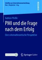 PMI und die Frage nach dem Erfolg: Eine schematheoretische Perspektive [1. Aufl.]  9783658318147, 9783658318154