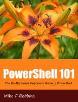 Powershell 101: The No-Nonsense Beginner's Guide to PowerShell