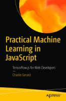 Practical Machine Learning in JavaScript: TensorFlow.js for Web Developers [1st ed.]  9781484264171, 9781484264188